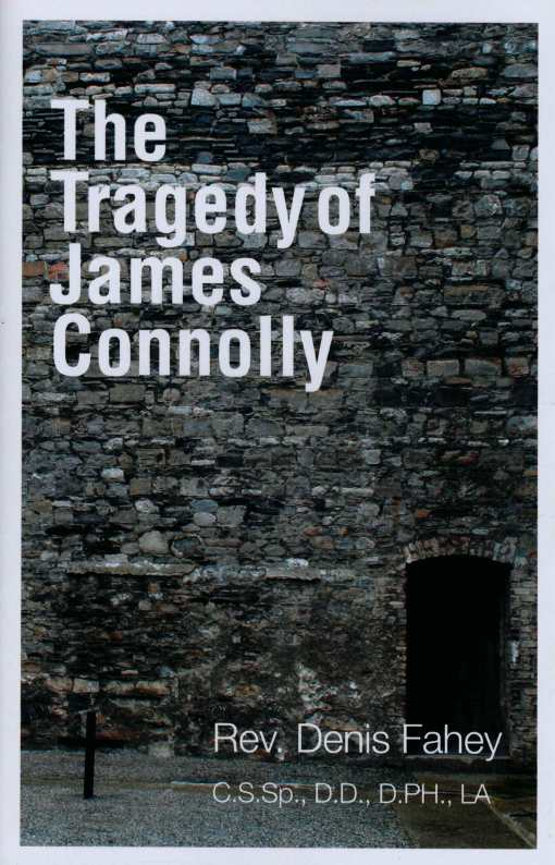 The Tragedy of James Connolly