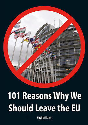 101 Reasons Why We Should Leave the EU